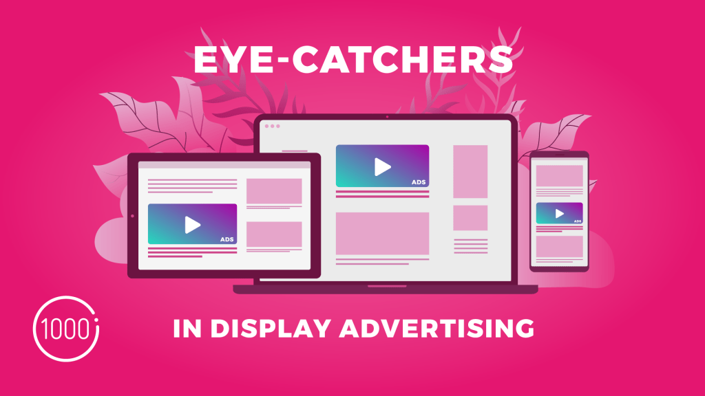 7 eye-catchers in display advertising, i.e. how to create graphics that will catch the customer's eye